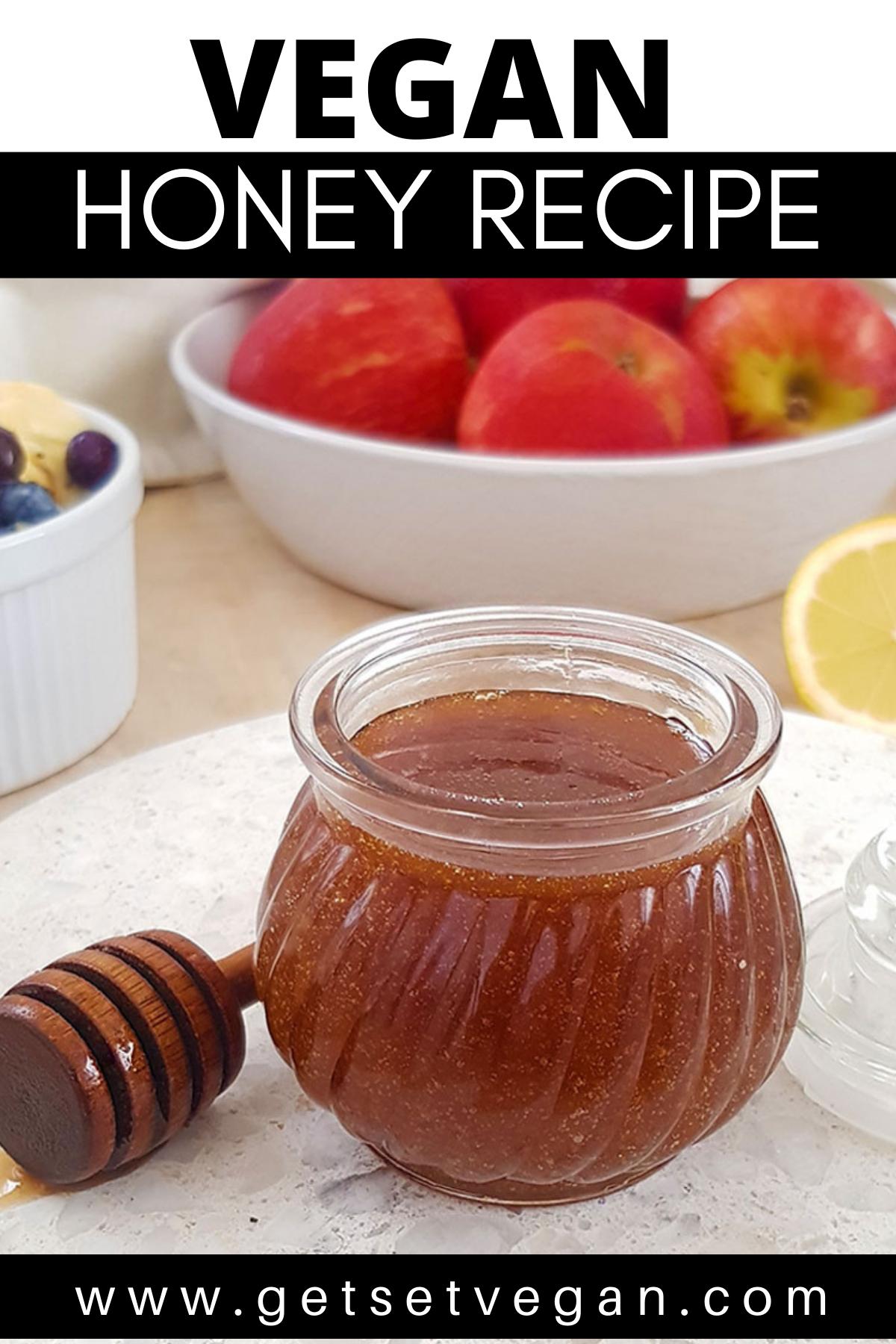 Vegan Honey Recipe Get Set Vegan Recipe In 2020 Honey Recipes Vegan Honey Recipe Recipes