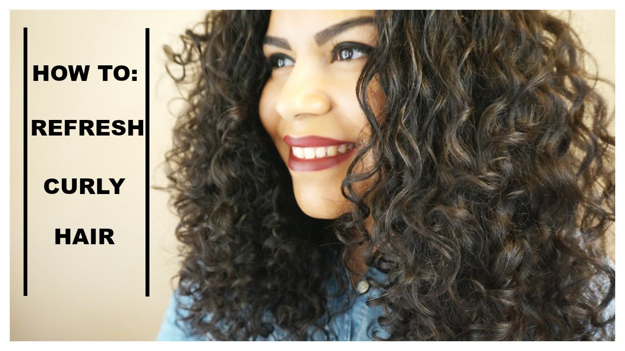 How To Refresh Curly Hair Shellzway Curly Hair Styles Curly Hair Styles Naturally Curly Hair Tips