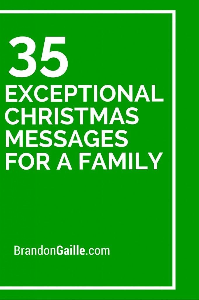 35 Exceptional Christmas Messages for a Family | Pinterest ...