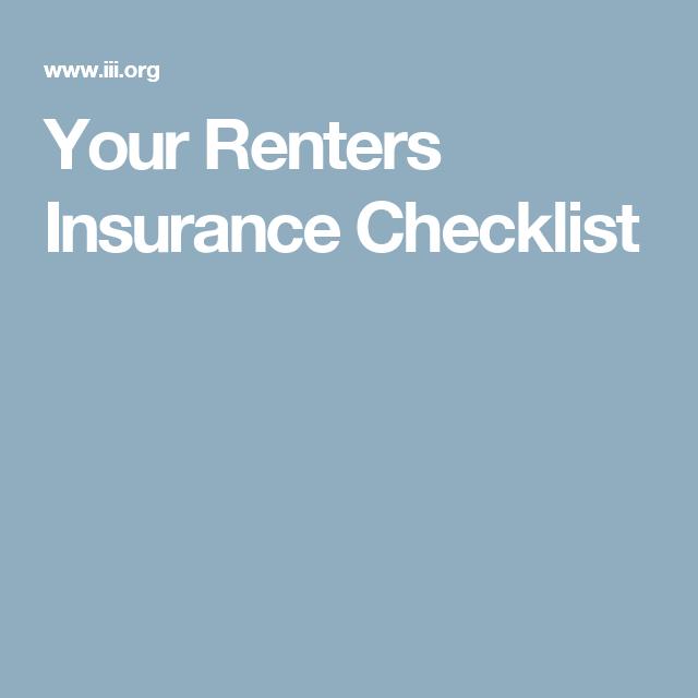 Your Renters Insurance Checklist Renters Insurance Renter