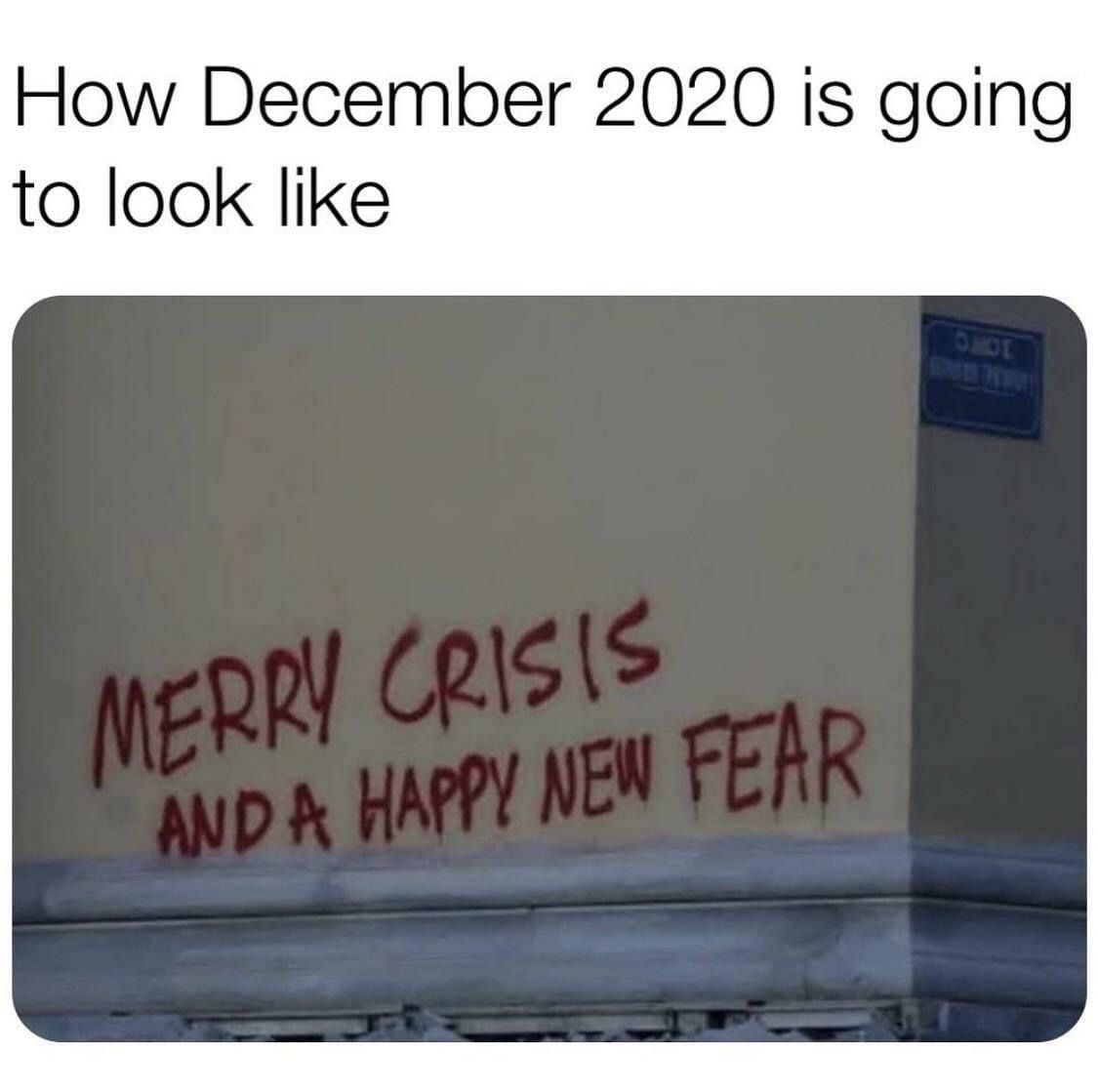 Very True That S How We Ll End The Year This Year I Hoping That Next Year Will Be Bette Really Funny Memes Funny Relatable Memes Funny Quotes Sarcasm