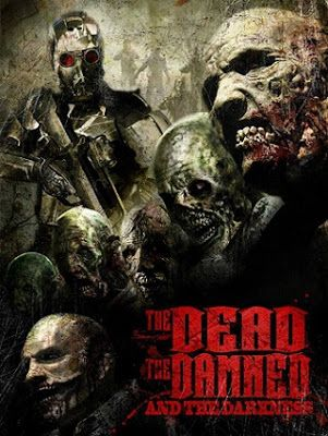 The Dead The Damned And The Darkness Trailer Pelicula De