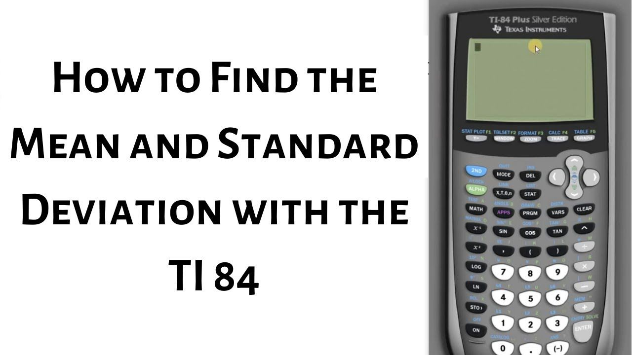 How to find the mean and standard deviation with the ti 84