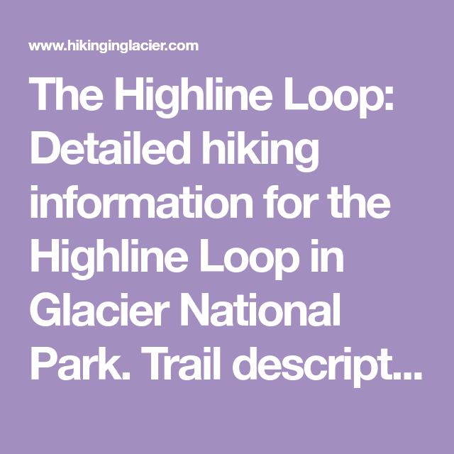 The Highline Loop Detailed Hiking Information For The Highline Loop
