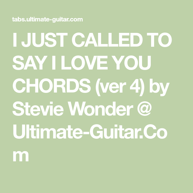 I Just Called To Say I Love You Chords Ver 4 By Stevie Wonder