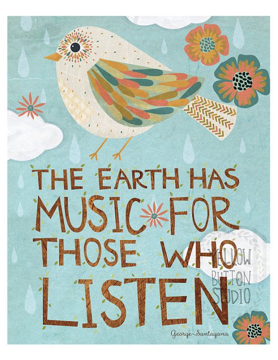 The earth has music for those who listen 8 x 10 print by Yellow Button Studio