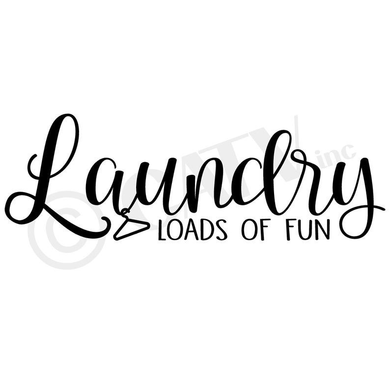 Laundry Loads Of Fun Wall Decal Vinyl Lettering Laundry Room Decal Sticker In 2020 Vinyl Wall Decals Vinyl Lettering Laundry Room Decals