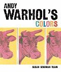 Andy Warhol's Colors by Susan Goldman Rubin: Learning about colors has never been so hip In Andy Warhol's imagination, horses are purple and golden monkeys wear pink baubles on their tails. Through Andy Warhol's Colors, children will learn their colors as they discover that in modern art, anything is possible...