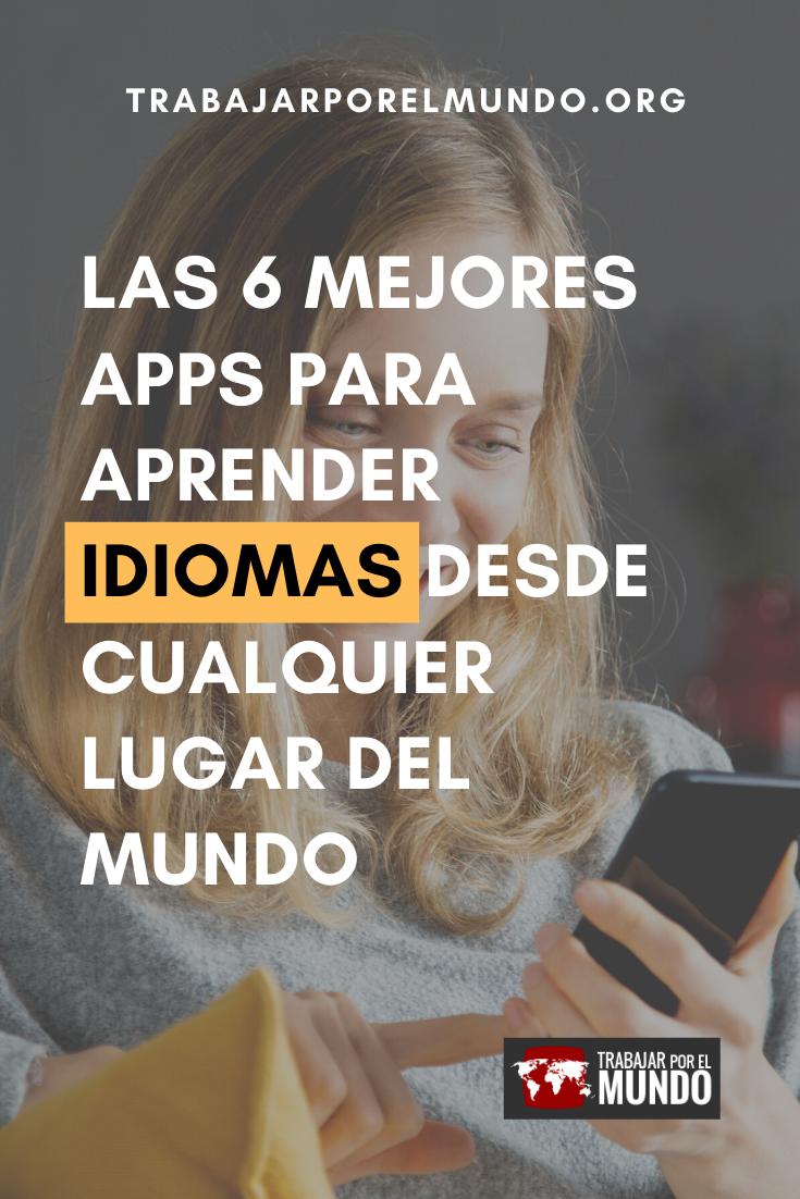 Las 6 Mejores Apps Para Aprender Idiomas Desde Cualquier Lugar Del Mundo En 2020 Aplicaciones Para Aprender Ingles Métodos Para Aprender Inglés Aprender Idiomas Gratis