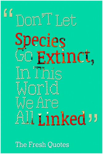 Importance Of Biodiversity Quotes And Slogans Slogan