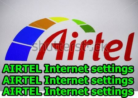 AIRTEL 2G/3G/4G INTERNET GPRS SETTINGS कैसे करें
