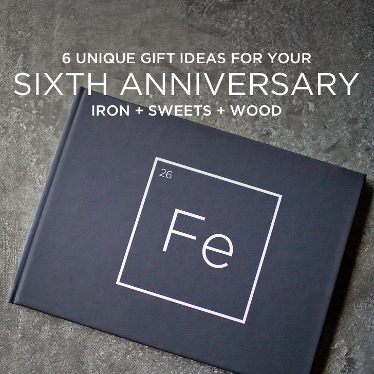 6 Unique 6th Year Anniversary Gift Ideas Iron, Sweets, And