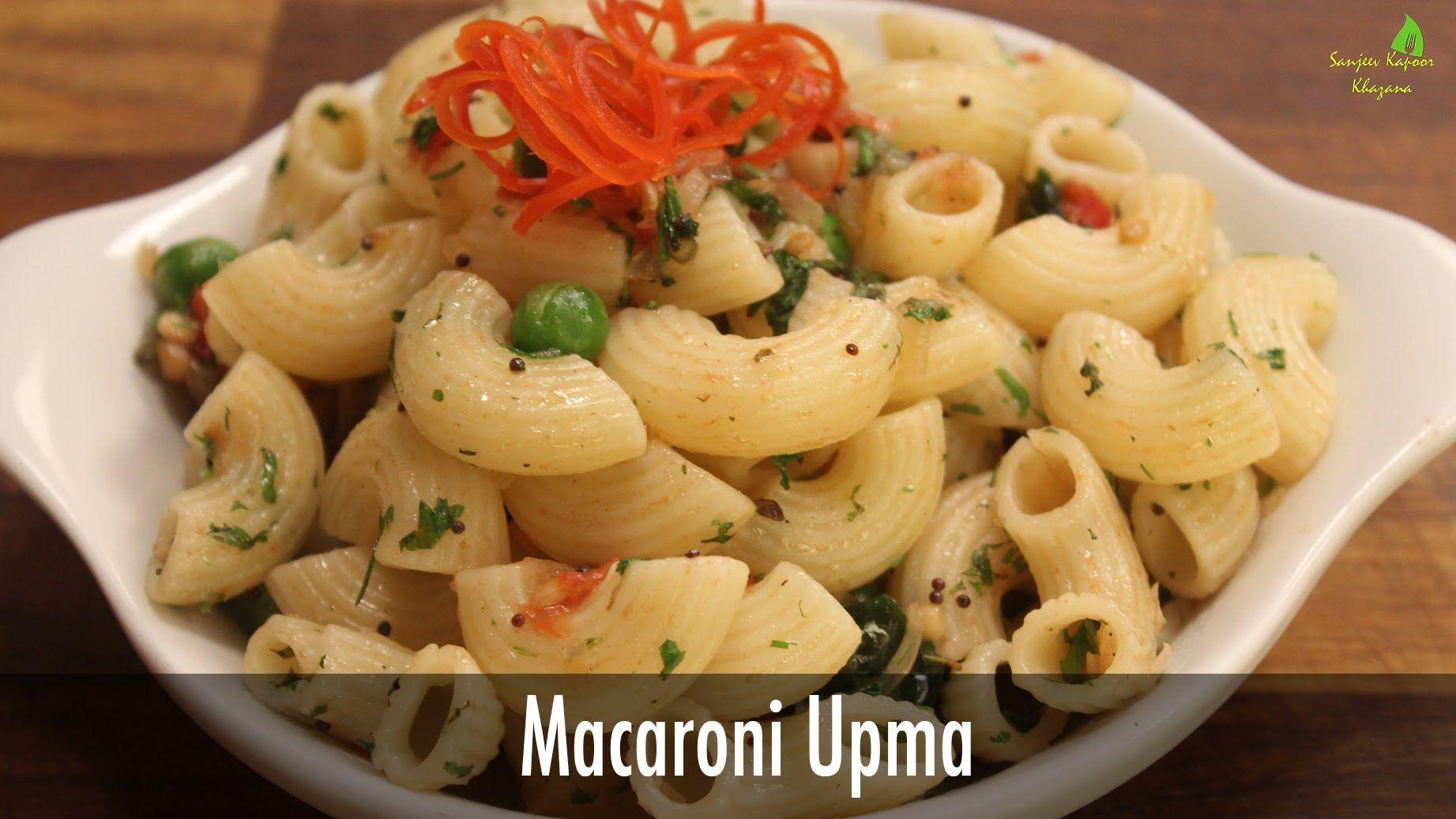 Macroni upma sanjeev kapoor khazana meatless pasta noodles macroni upma sanjeev kapoor khazana forumfinder Choice Image