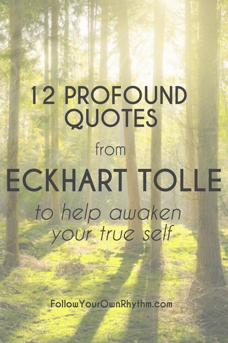 The Power Of Now Quotes 12 Profound Quotes From Eckhart Tolle To Help Awaken Your True