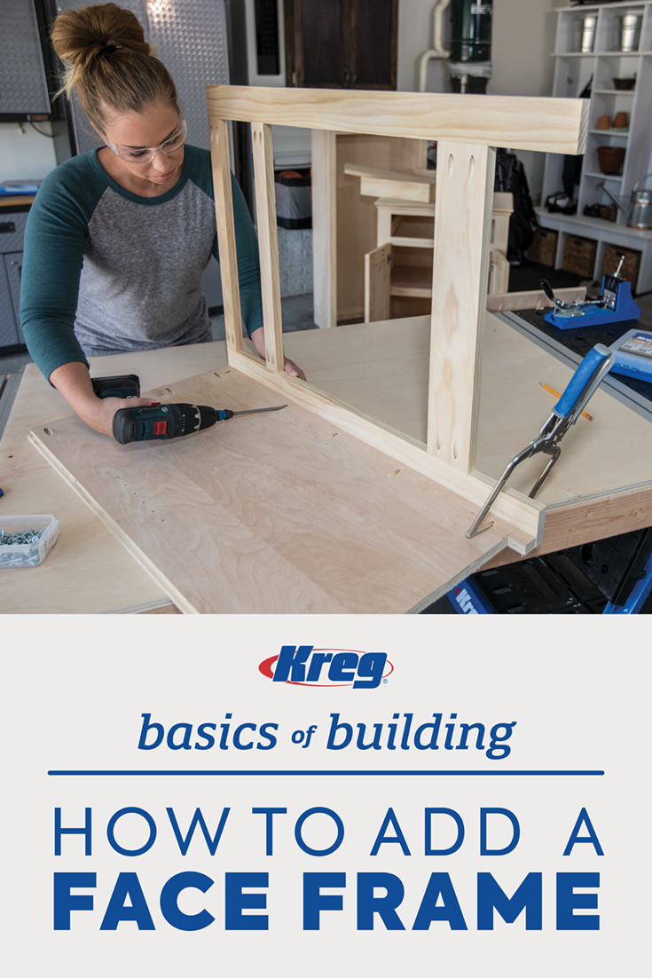 Face Frames Add A Clean Look To The Raw Edges Of Plywood Pieces Face Framing Face Frame Cabinets Kreg Jig Projects