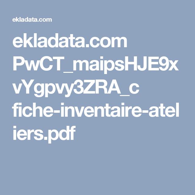 Ekladatacom Pwctmaipshje9xvygpvy3zrac Fiche Inventaire