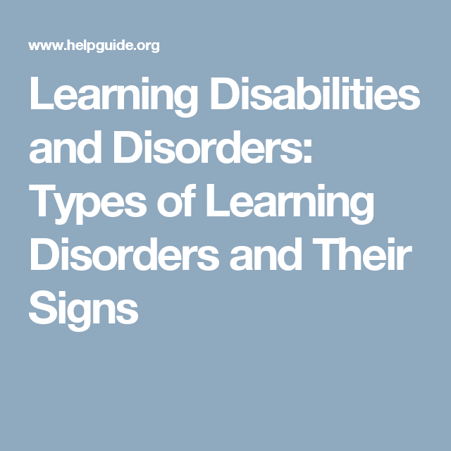 Learning Disabilities And Disorders Helpguide Org >> Learning Disabilities And Disorders Types Of Learning