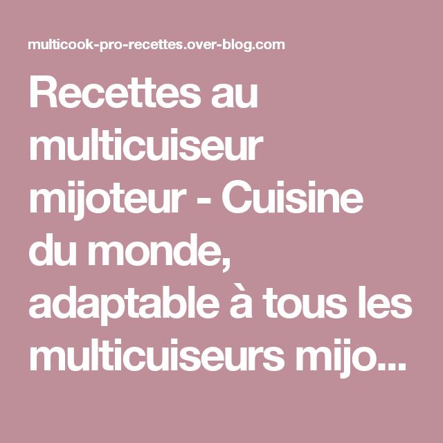Recettes Au Multicuiseur Mijoteur Cuisine Du Monde