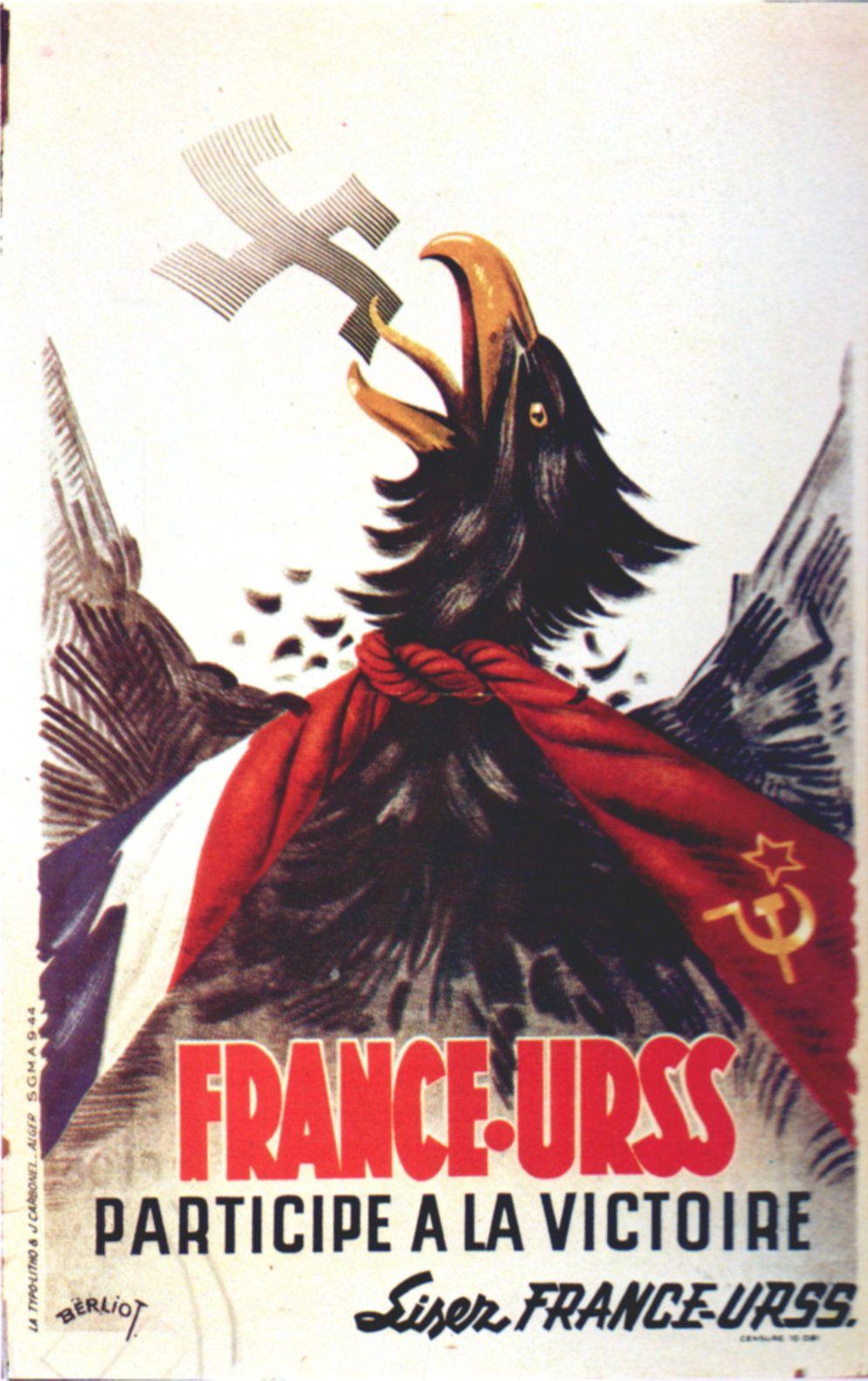 Affiches politiques 1939-1945 - Abrupt - France- Urss J. Berliot septembre 1944