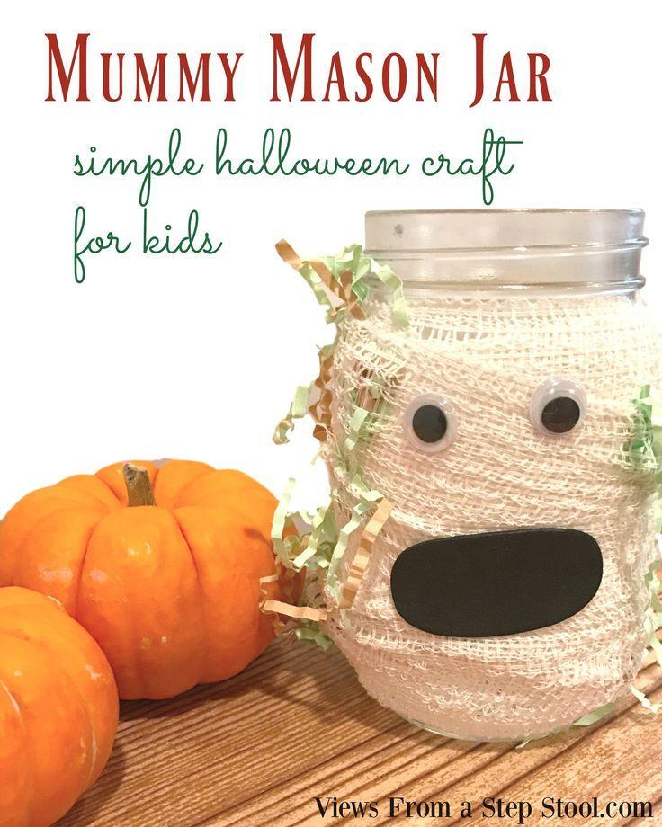 Mummy Mason Jar Simple Halloween Decor Halloween town and Hallows eve - how to make homemade halloween decorations for kids