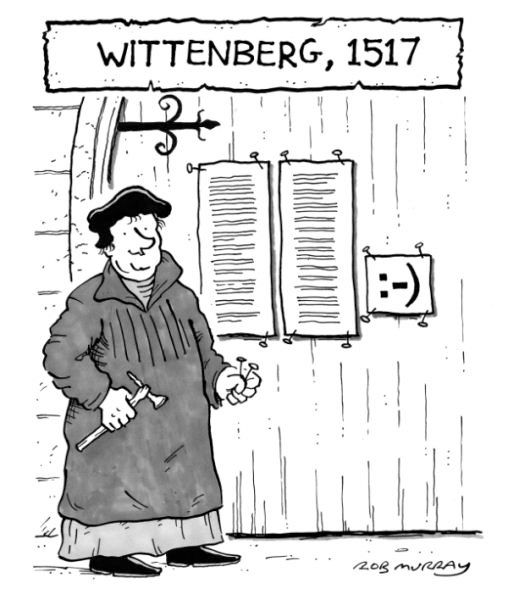 What if Martin Luther had nailed his theses to the church ...