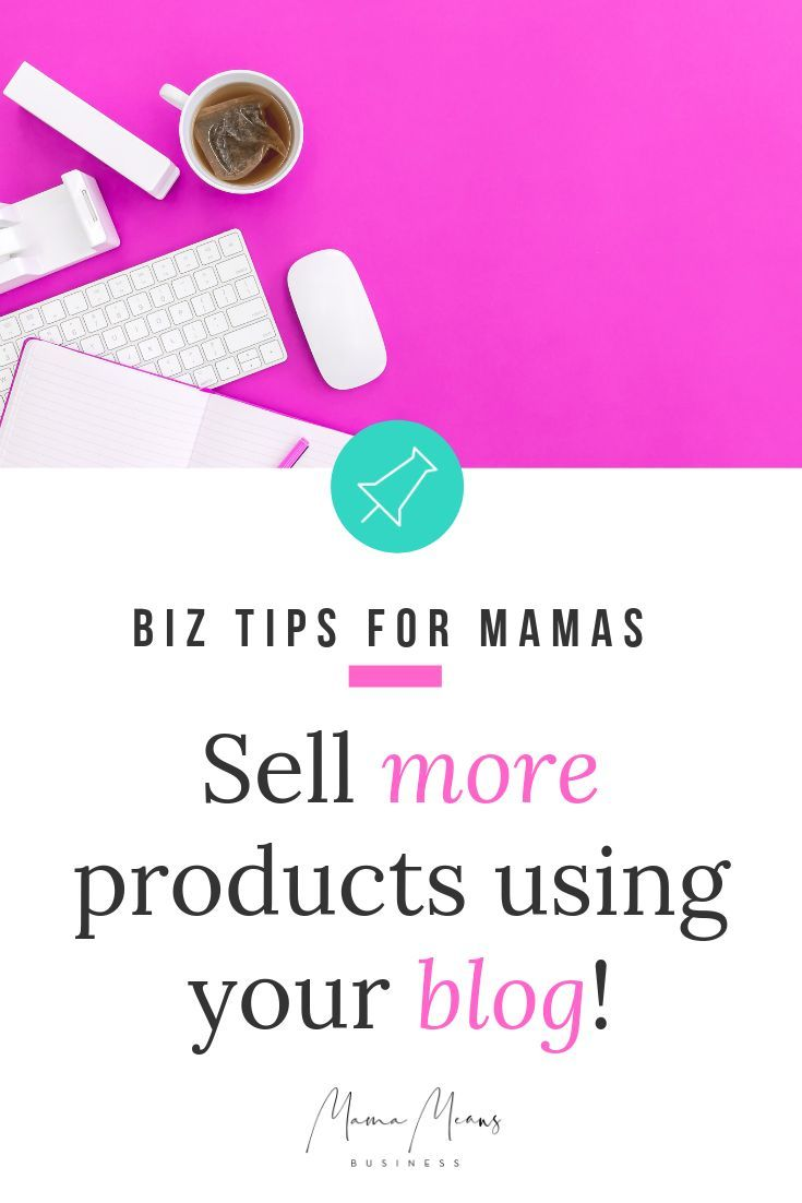 How to use a blog to sell products, and sell your products