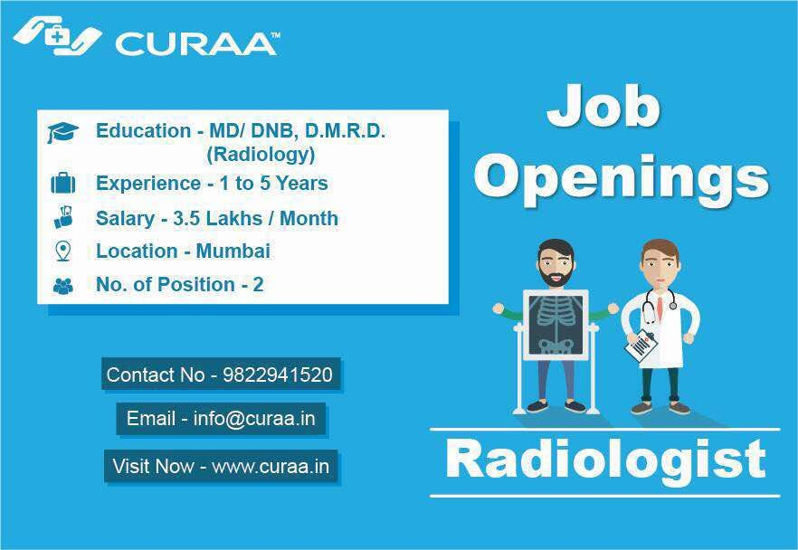 Looking For Job Urgent Job Opening For Radiologist At Mumbai Log On To Www Curaa In Today Free Registration Call 098229 Job Opening Job Portal Education