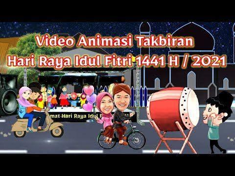 Video Animasi Takbiran Hari Raya Idul Fitri 1441 H 2020 Youtube Idul Fitri Foto Lucu Bayi Hewan
