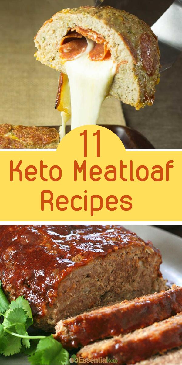 11 Best Keto Meatloaf Recipes Essential Keto Meatloaf Recipes Meatloaf Recipes