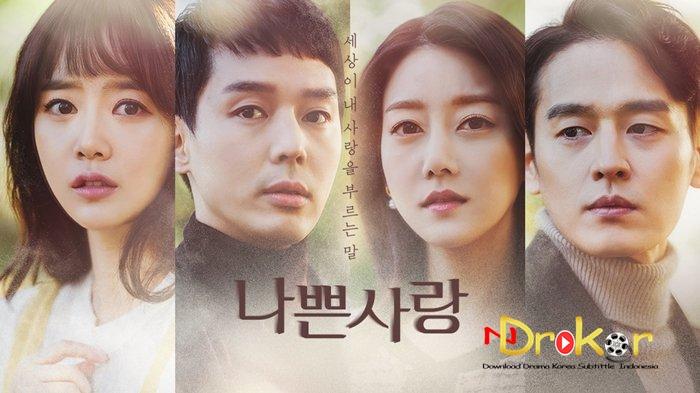 Drama Korea Bad Love Subtitle Indonesia Ndrakor Drama