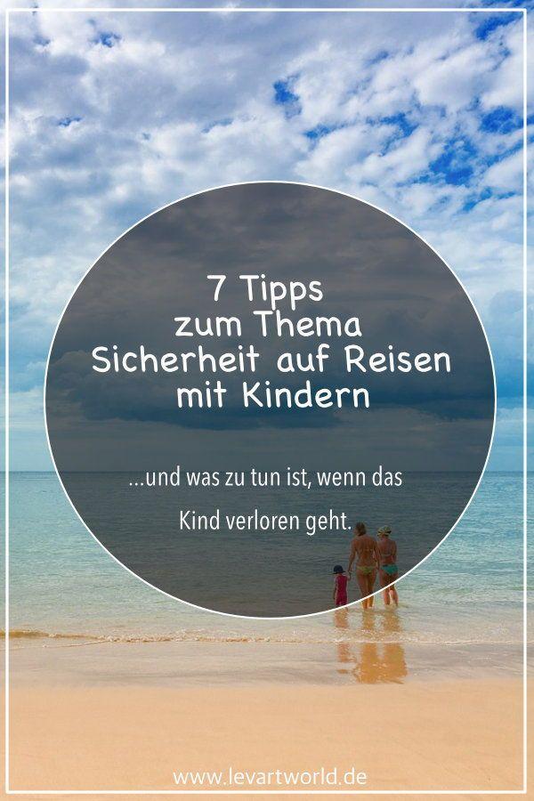 Photo of Sicherheit auf Reisen mit Kindern – 7 Tipps für einen sicheren Urlaub