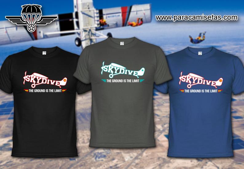 Skydive. The Ground is the Limit. Skydiving. Camisetas Paracaidistas.  www.paracamisetas.com d4d186c3639