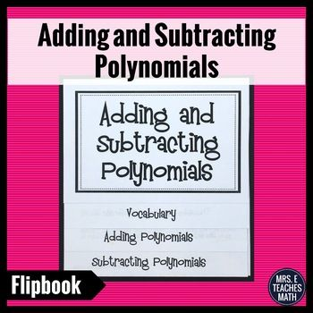 Adding And Subtracting Polynomials Flipbook Pinterest Standard