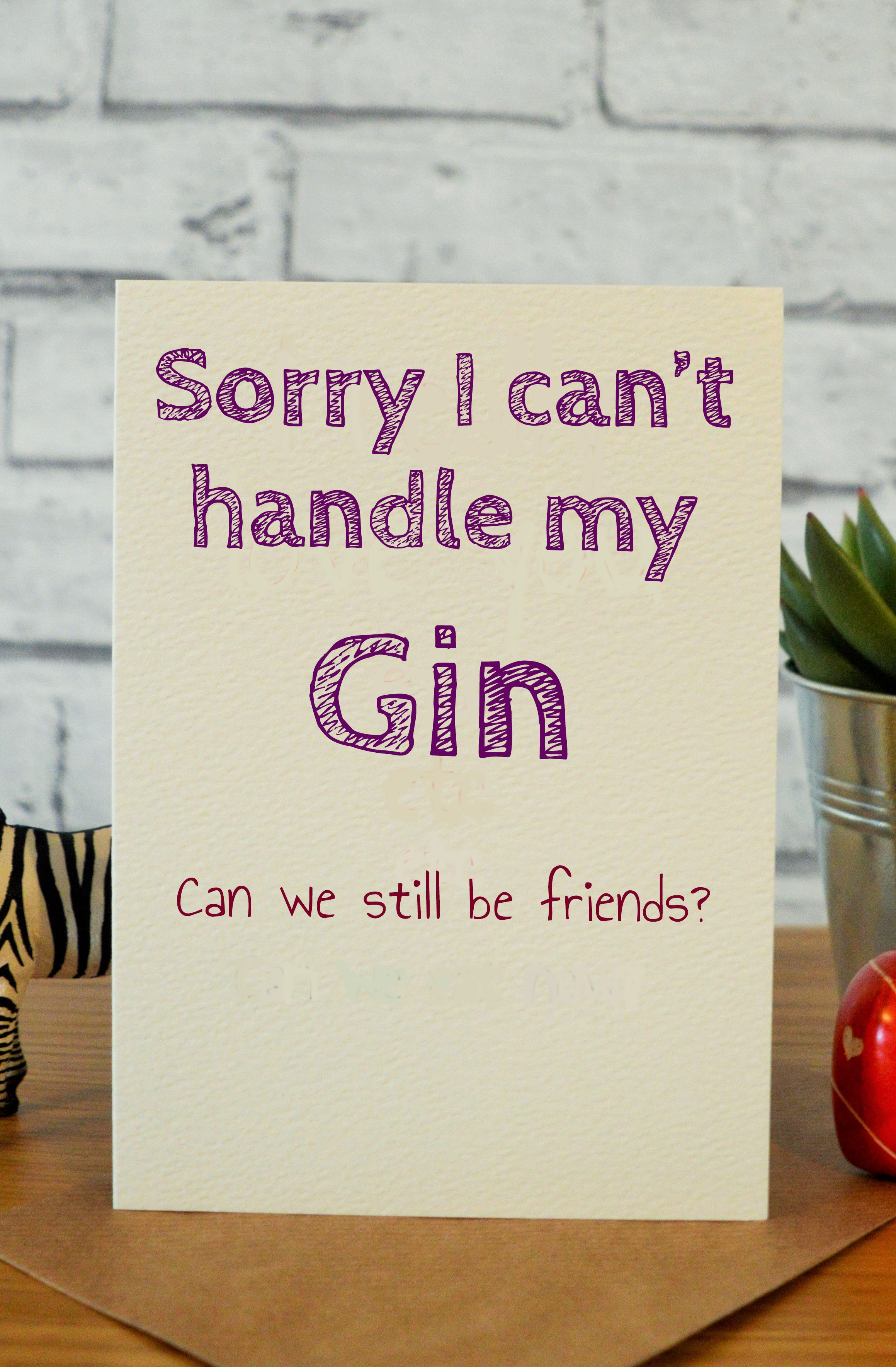 Gin | Gin quotes, Friend birthday and Funny birthday