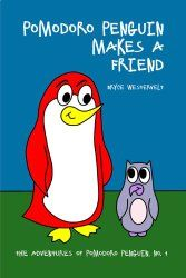 #FREE Pomodoro Penguin Makes a Friend: a picture book for children ages 4-6 about friendship and respect (The Adventures of Pomodoro Penguin Children's Early Learning Book for Beginning Readers 1)