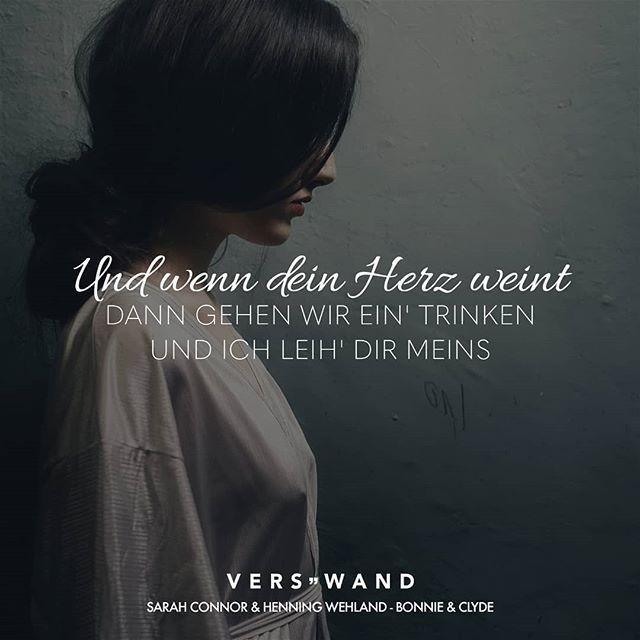 Visual Statements Und wenn dein Herz weint dann gehen wir