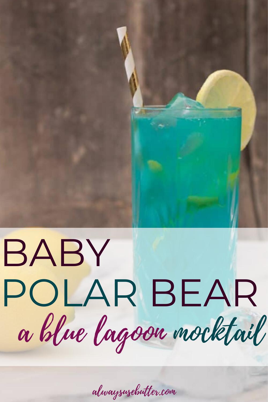 Copycat Blue Lagoon Mocktail In 2020 Fun Summer Drinks Blue Lagoon Cocktail Baby Polar Bears