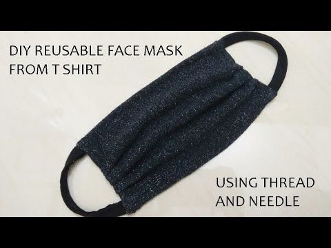 Photo of DIY Reusable Face Mask from T-shirt/Washable Mask with thread and needle/T-shirt Mask/ Hand stitched