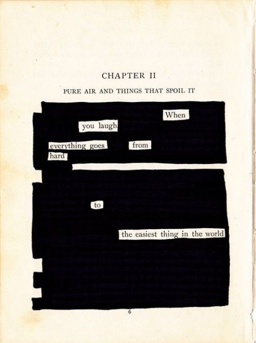 Found poetry, which can also be a form a visual poetry, is when you take an exististing text and rearrange it, highlight it, cut it out, or in some other way alter it to make an original poem.