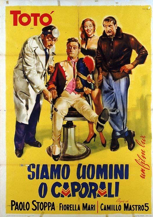 Siamo uomini o caporali? 1955 di Camillo Matrocinque con Totò, Paolo Stoppe e Fiorella Mari.
