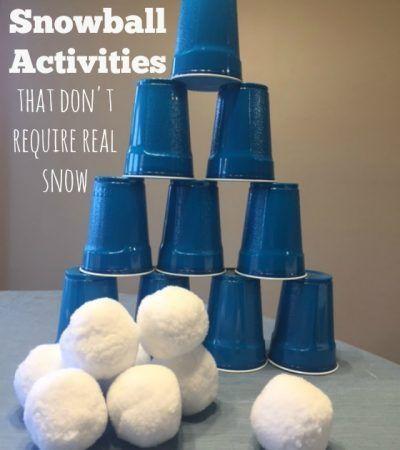 7 Indoor Snowball Games & Activities (NO SNOW NEEDED)