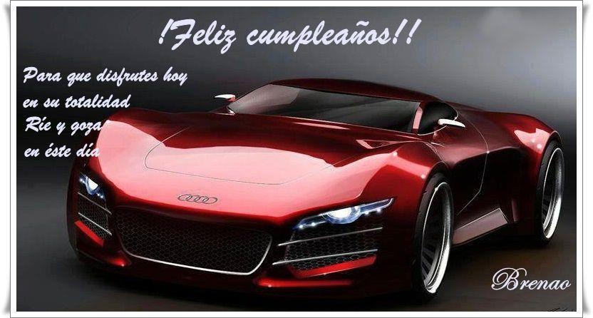 Feliz Cumplea 209 Os Felicitaciones Audi R10 Audi Cars Y Audi