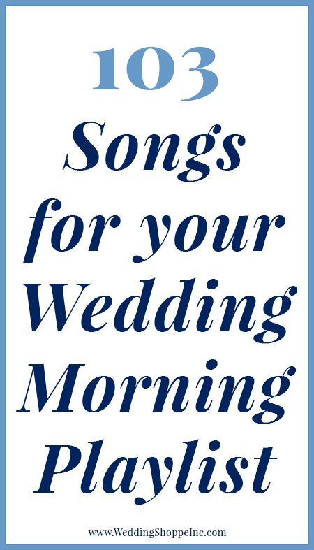 The Perfect Wedding Morning Playlist | Wedding playlist, Songs and ...