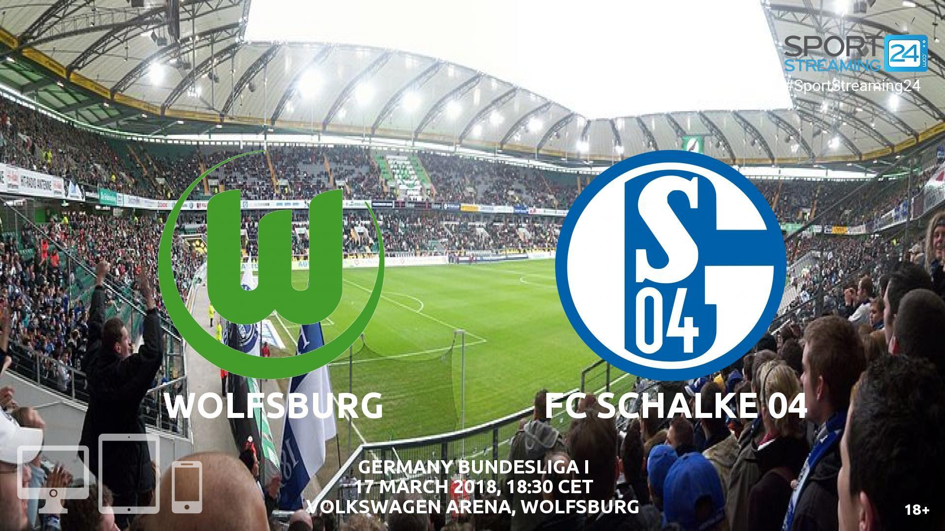 Wolfsburg V Schalke Live Streaming Football Wolfsburg Live Streaming Vfl Wolfsburg