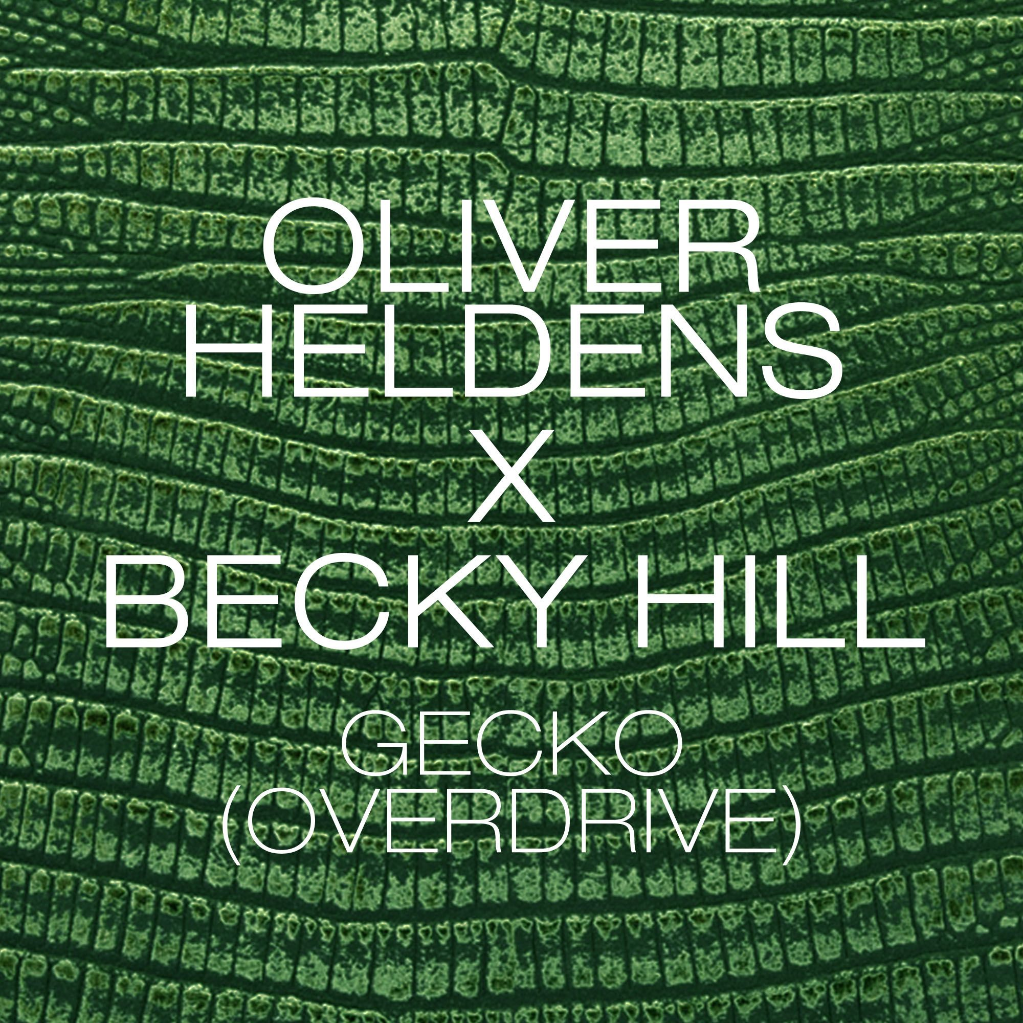 Oliver Heldens, Becky Hill – Gecko (Overdrive) (single cover art)