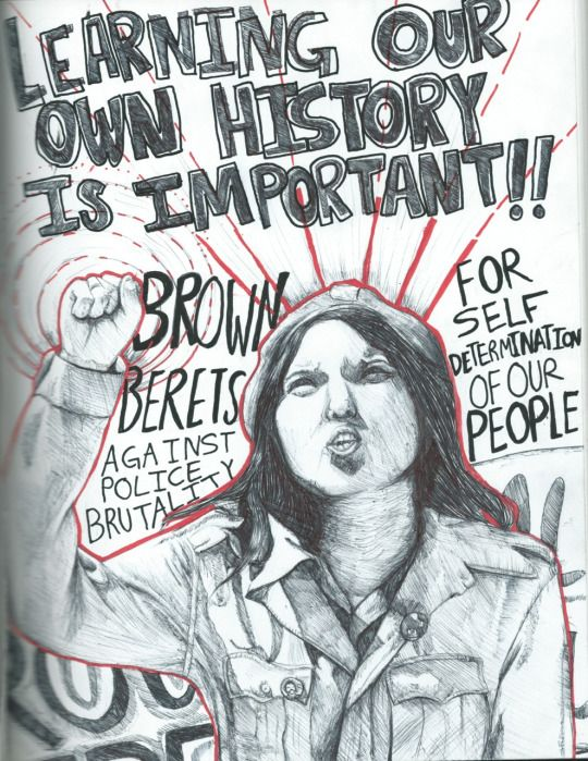 """Learning Your Own History Is Important!! Brown Berets against police brutality! For self determination of our people!"" Artist: Does anyone know who the artist is?"