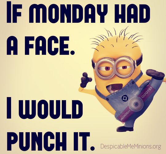 Genial 11 Funny Monday Quotes   Minion Quotes