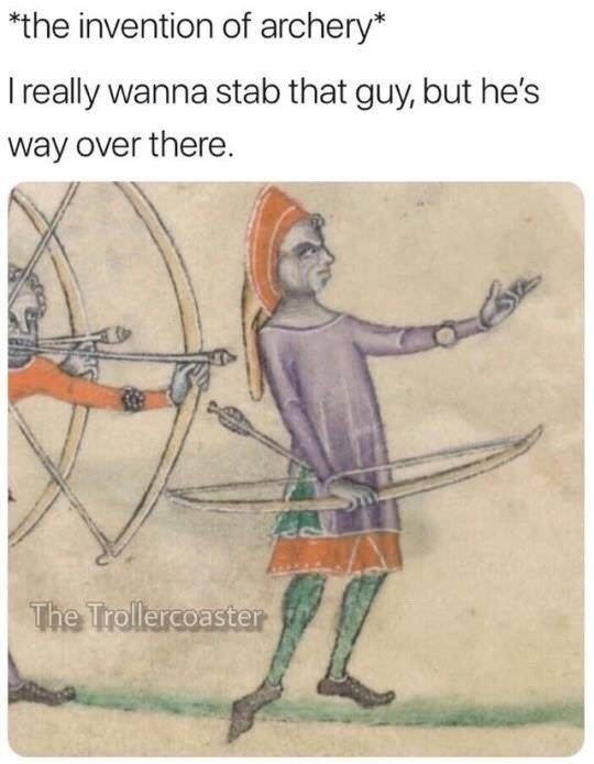 Best Funny Memes 27 Funny Pics That'll Inject Some Happy Into Your Life funny meme about how archery was invented 9