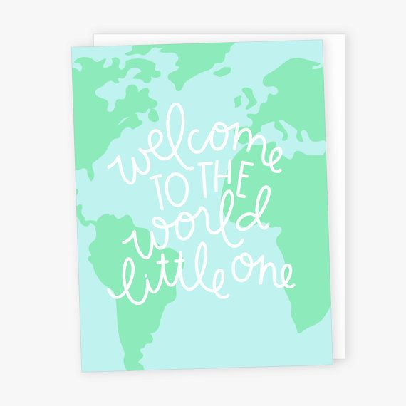Welcome to the world little one greeting card world map welcome to the world little one greeting card world map congratulations baby card sciox Images