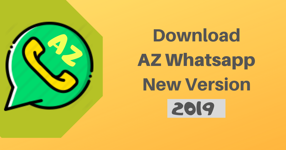 AZWhatsApp Apk Latest Version Download For Android [2020